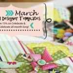 March Featured Templates